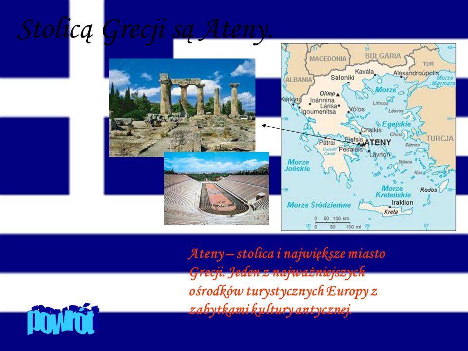 Stolicą Grecji są Ateny.