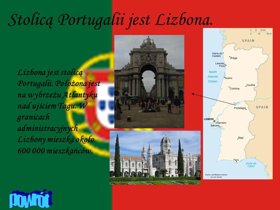 Stolicą Portugalii jest Lizbona.