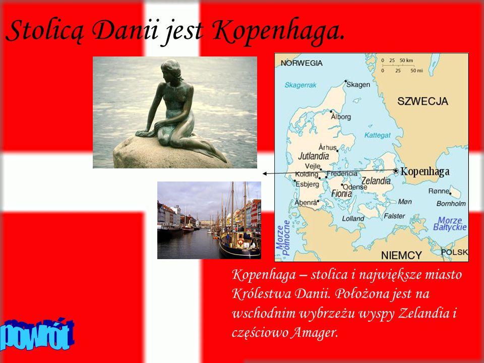Stolicą Danii jest Kopenhaga.