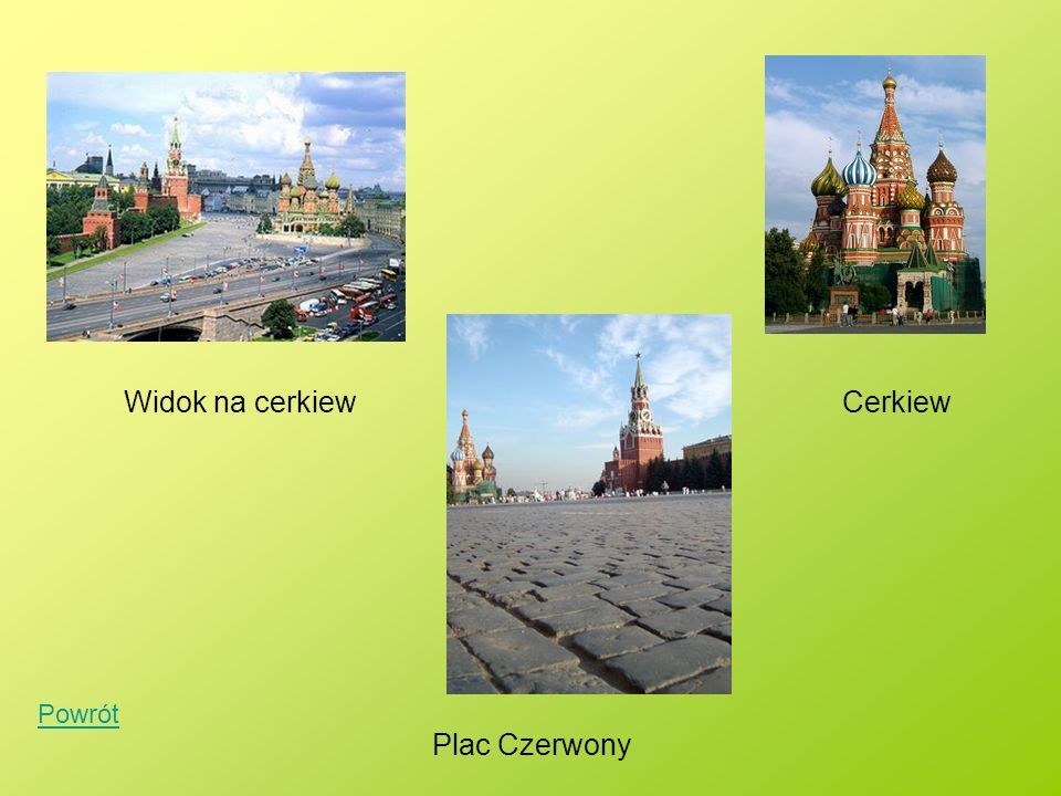 Widok na cerkiew Cerkiew Powrót Plac Czerwony