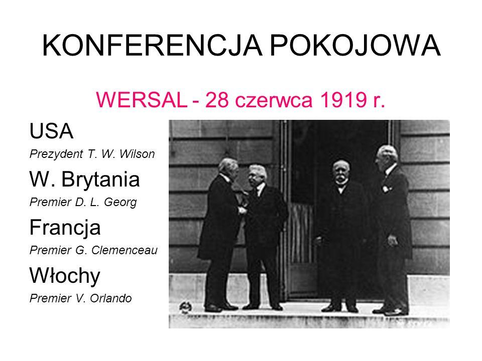 KONFERENCJA POKOJOWA WERSAL - 28 czerwca 1919 r. USA W. Brytania