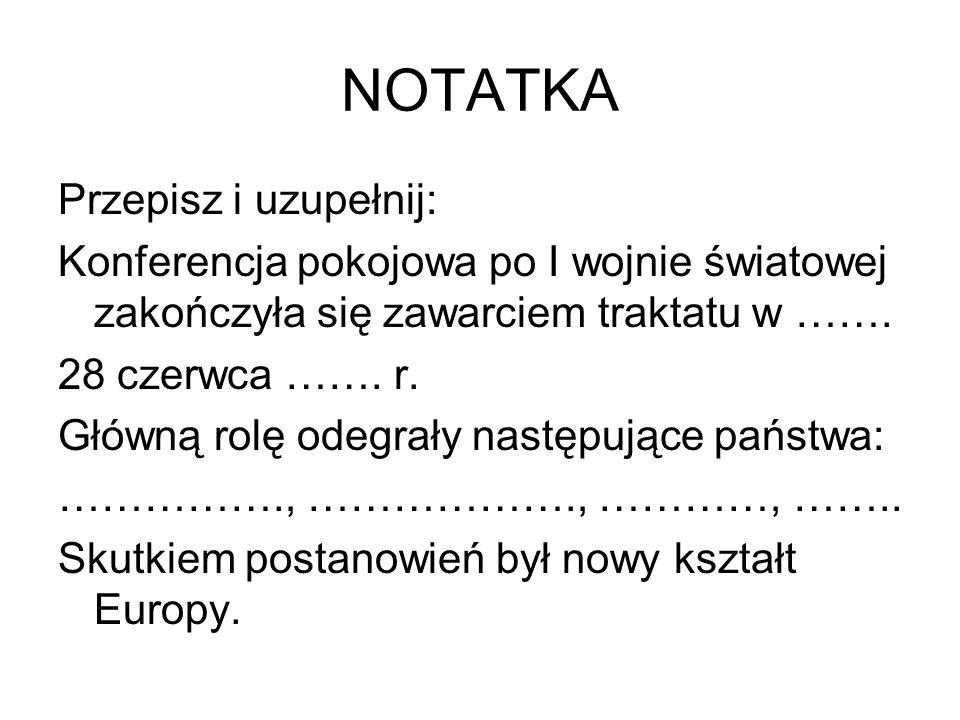 NOTATKA Przepisz i uzupełnij:
