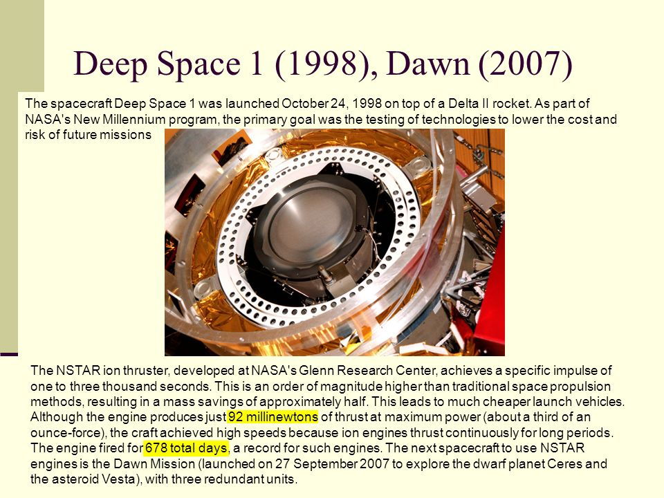Deep Space 1 (1998), Dawn (2007)