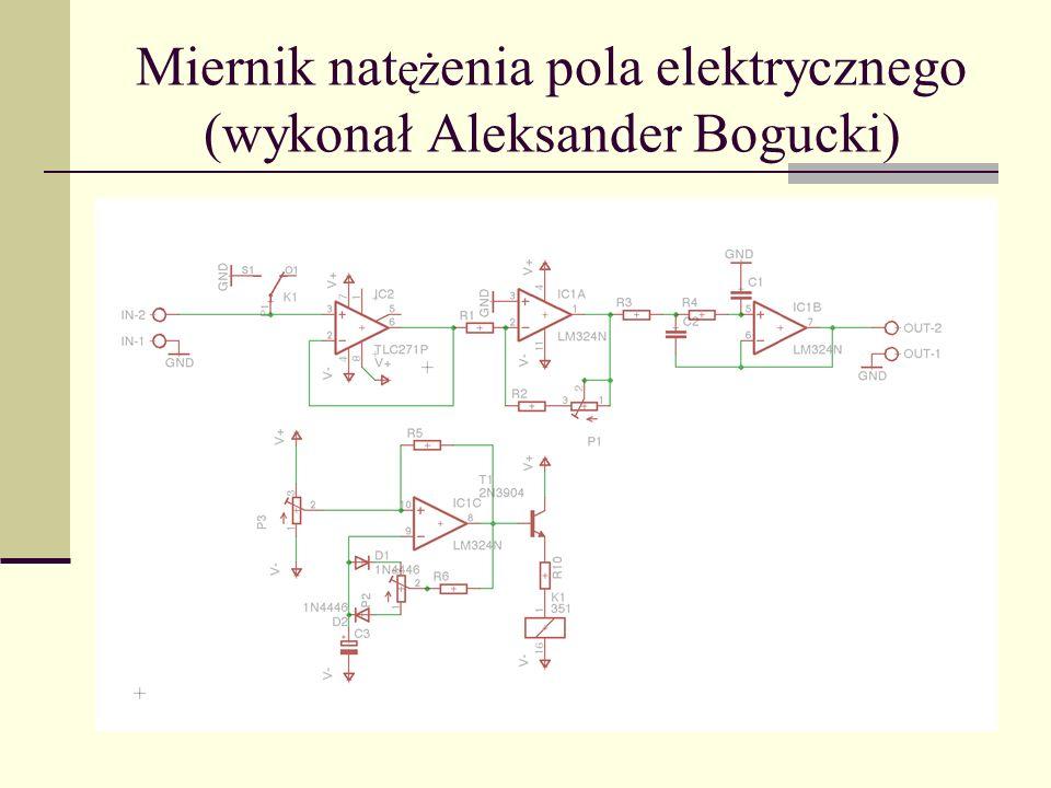 Miernik natężenia pola elektrycznego (wykonał Aleksander Bogucki)