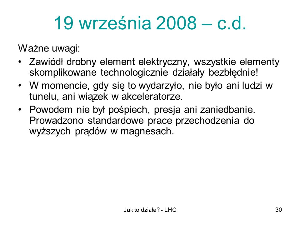 19 września 2008 – c.d. Ważne uwagi: