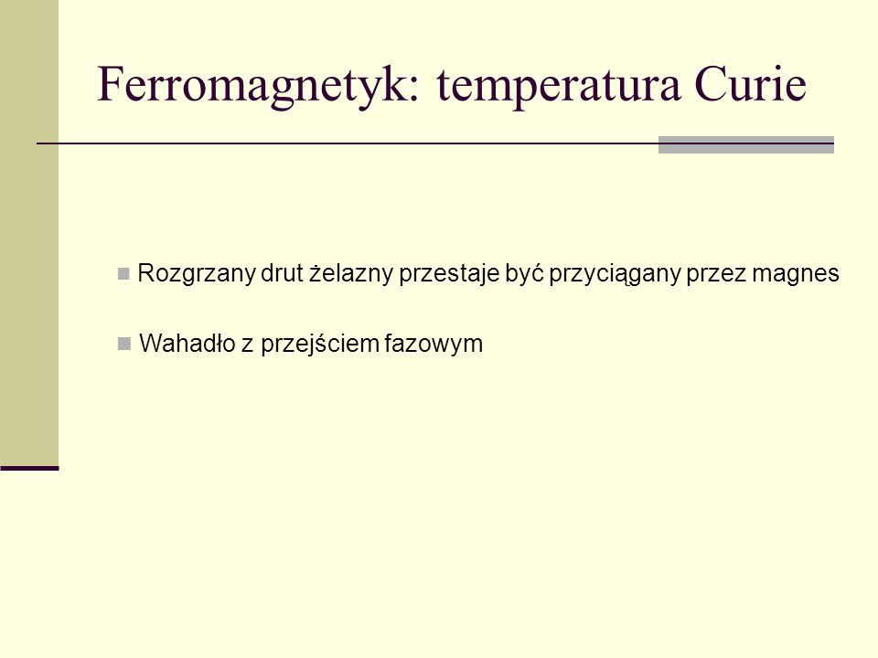 Ferromagnetyk: temperatura Curie