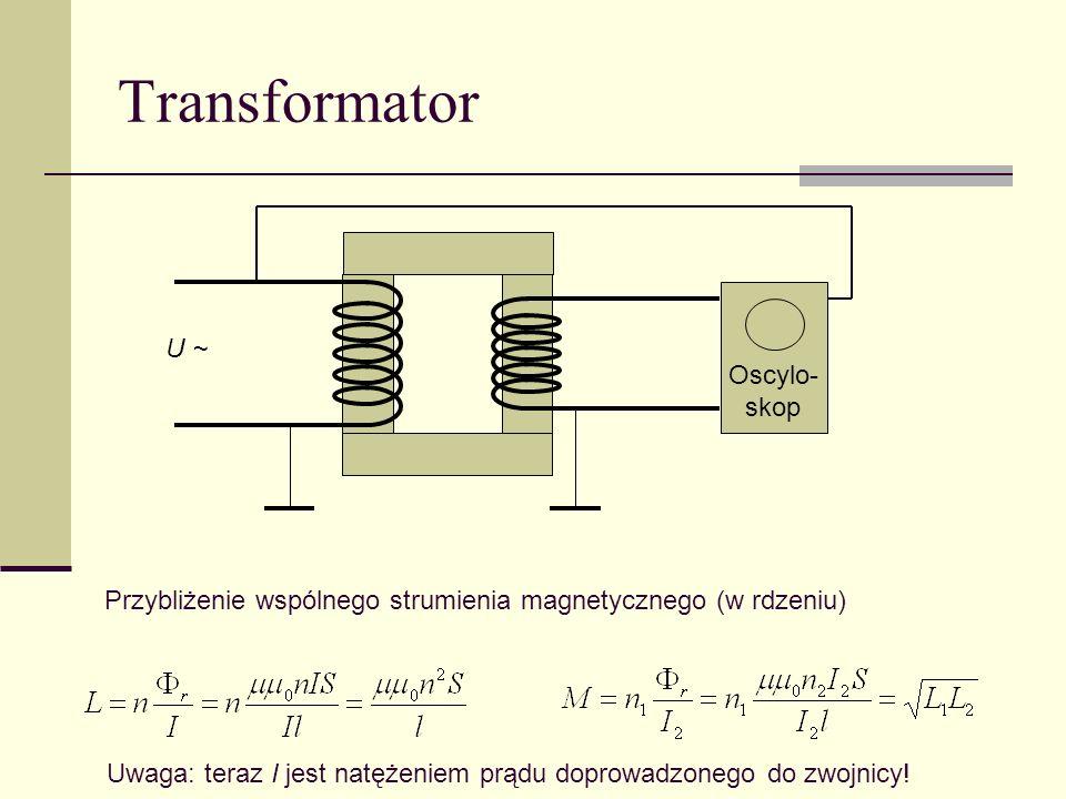 Transformator Oscylo- U ~ skop