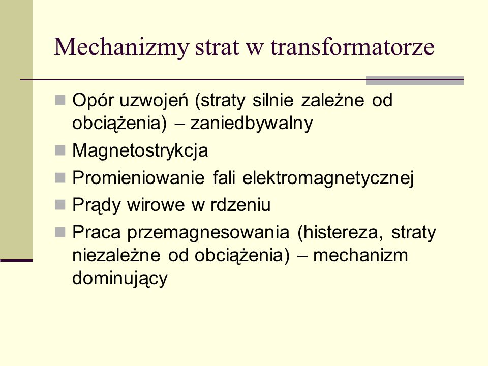 Mechanizmy strat w transformatorze