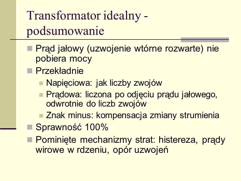 Transformator idealny - podsumowanie