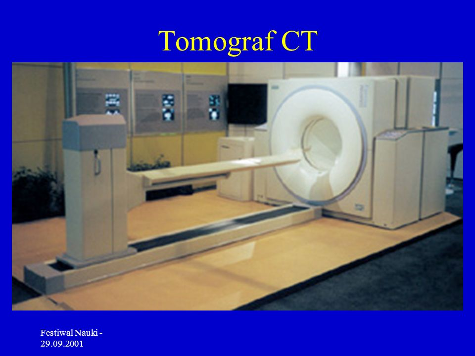 Tomograf CT Festiwal Nauki - 29.09.2001