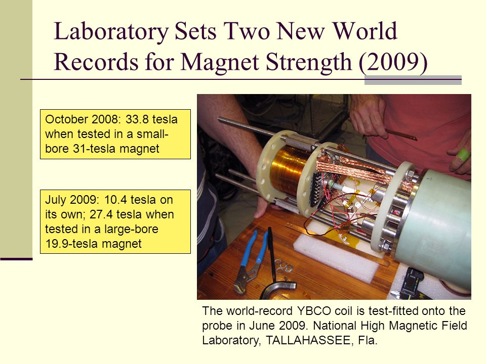 Laboratory Sets Two New World Records for Magnet Strength (2009)