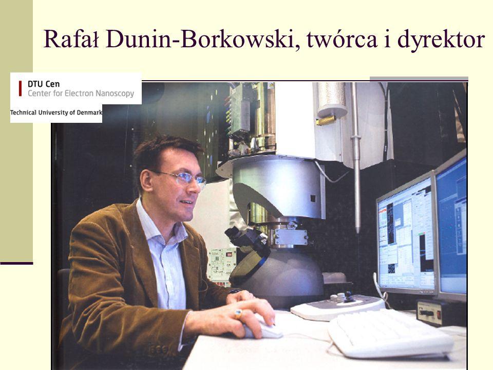 Rafał Dunin-Borkowski, twórca i dyrektor