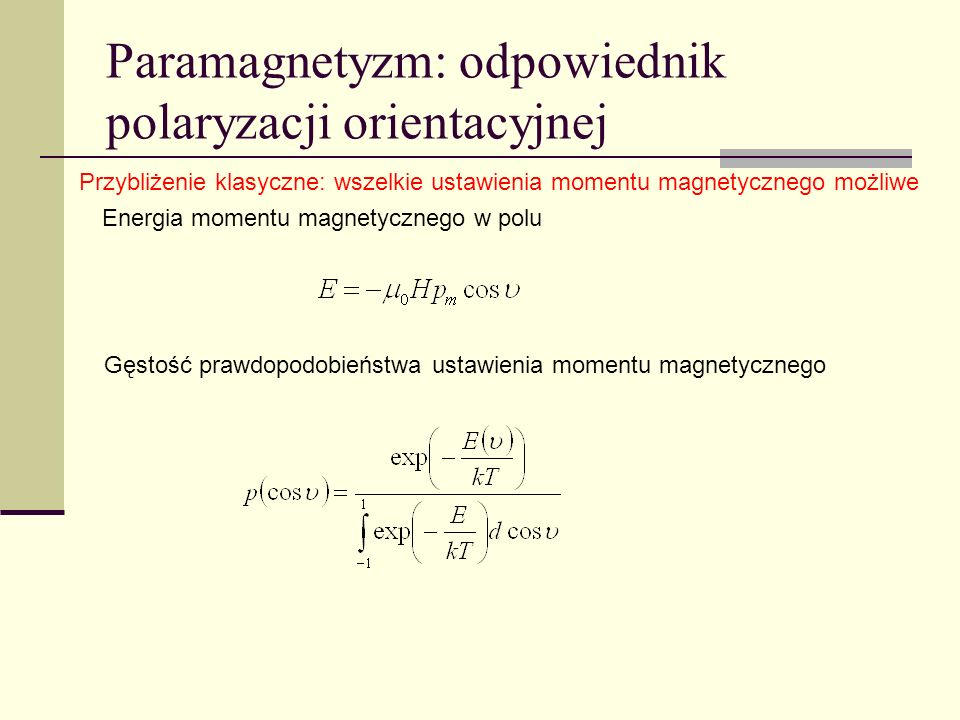Paramagnetyzm: odpowiednik polaryzacji orientacyjnej