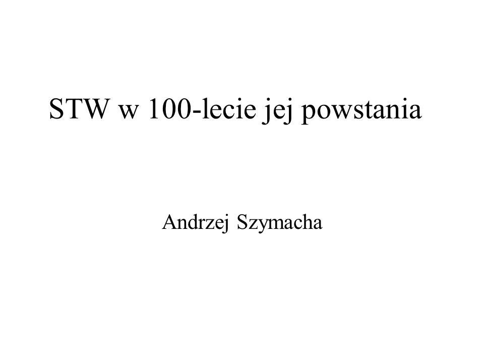STW w 100-lecie jej powstania