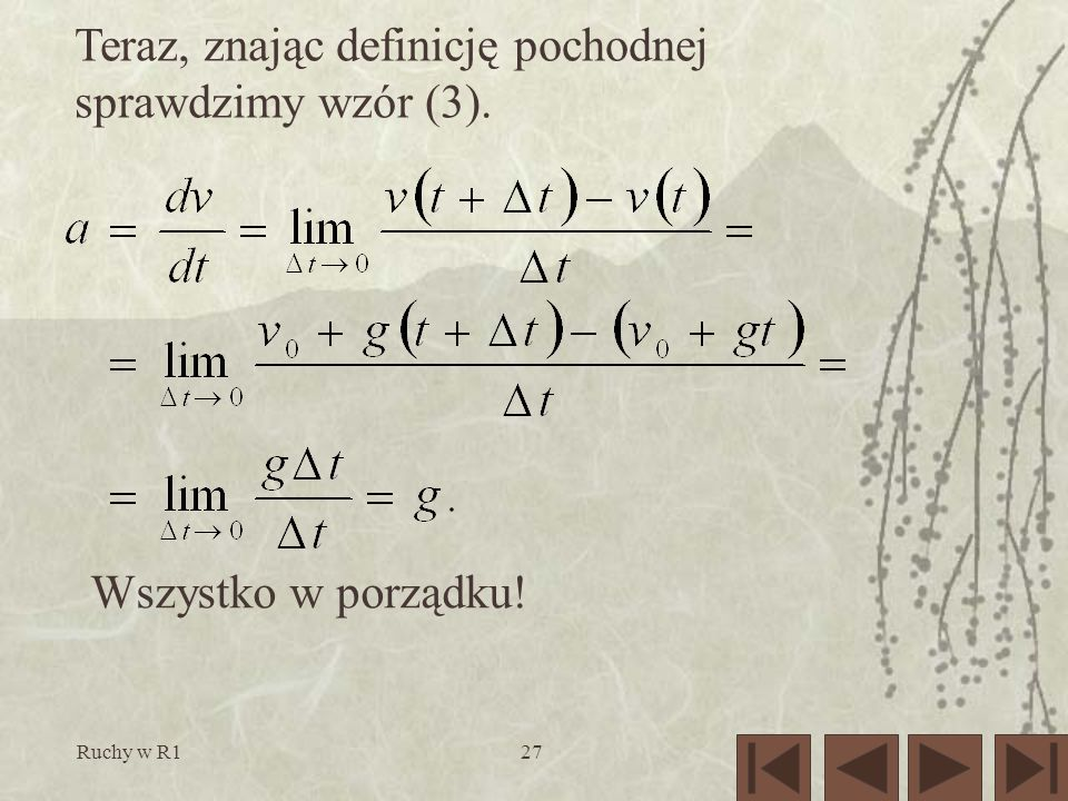 Teraz, znając definicję pochodnej sprawdzimy wzór (3).