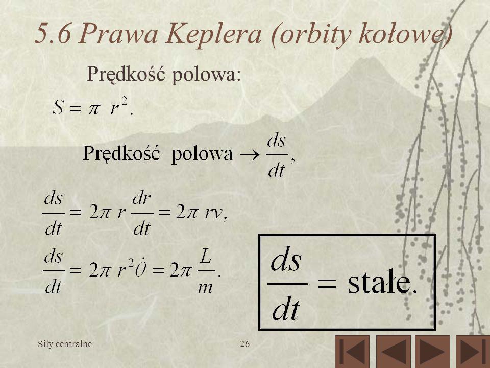 5.6 Prawa Keplera (orbity kołowe)