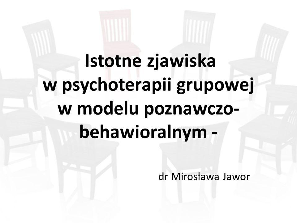 Istotne zjawiska w psychoterapii grupowej w modelu poznawczo-behawioralnym -