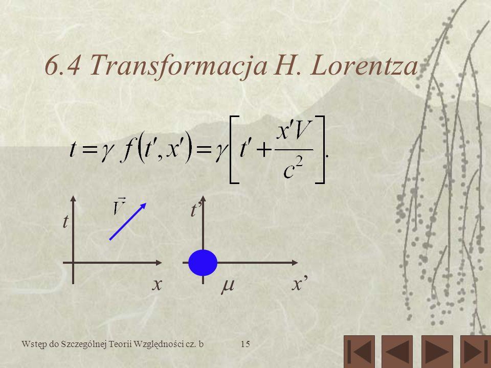 6.4 Transformacja H. Lorentza