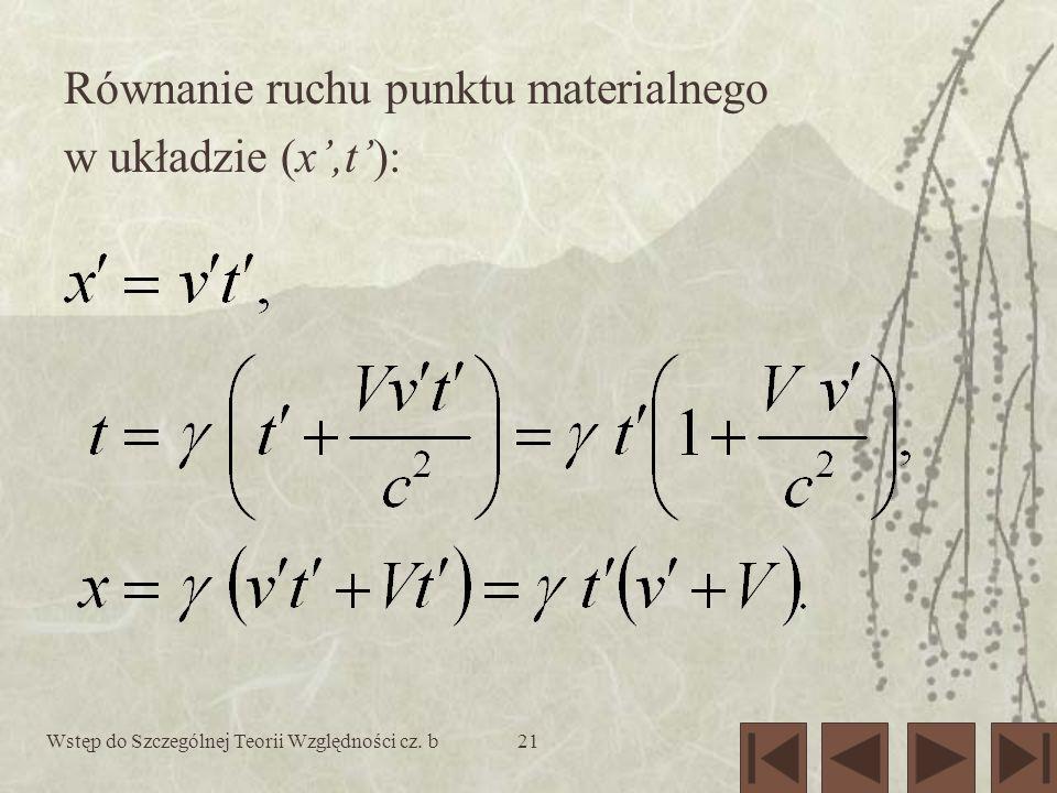 Równanie ruchu punktu materialnego w układzie (x',t'):