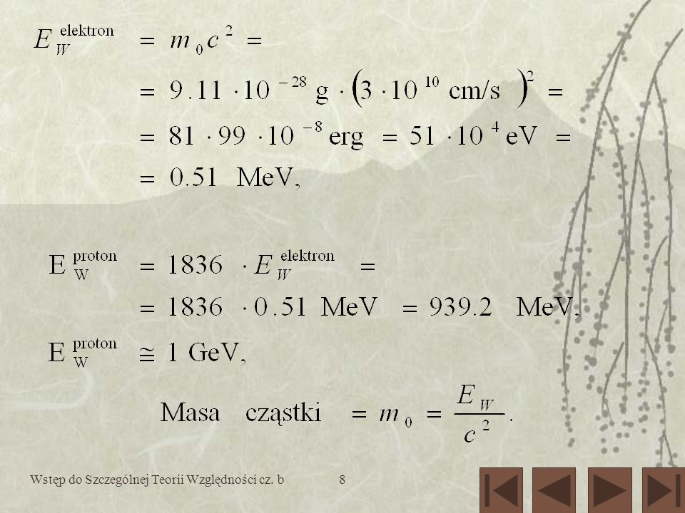 Wstęp do Szczególnej Teorii Względności cz. b