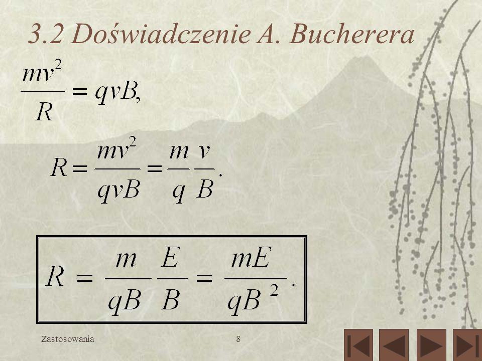 3.2 Doświadczenie A. Bucherera