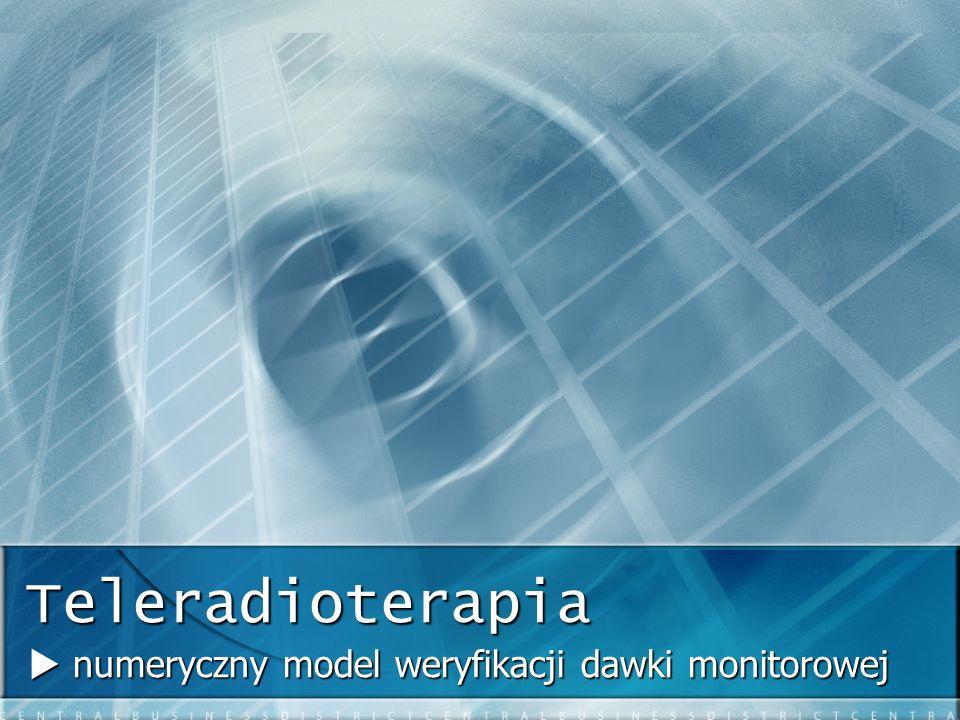  numeryczny model weryfikacji dawki monitorowej