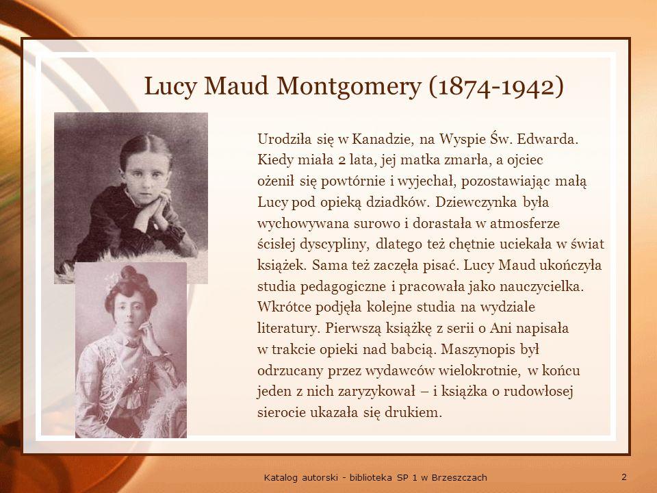 Lucy Maud Montgomery (1874-1942)
