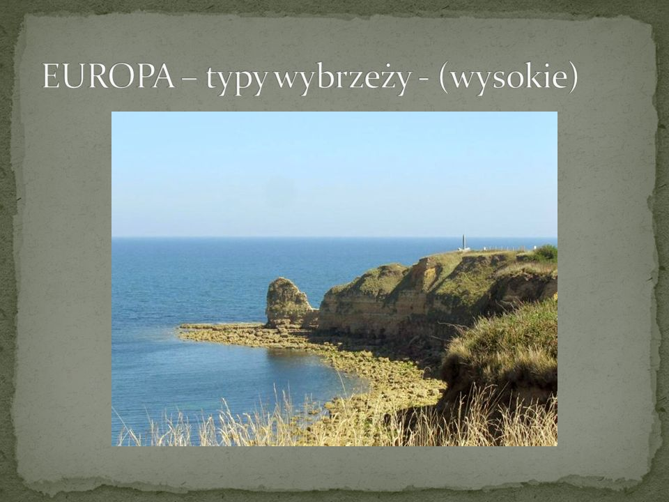 EUROPA – typy wybrzeży - (wysokie)