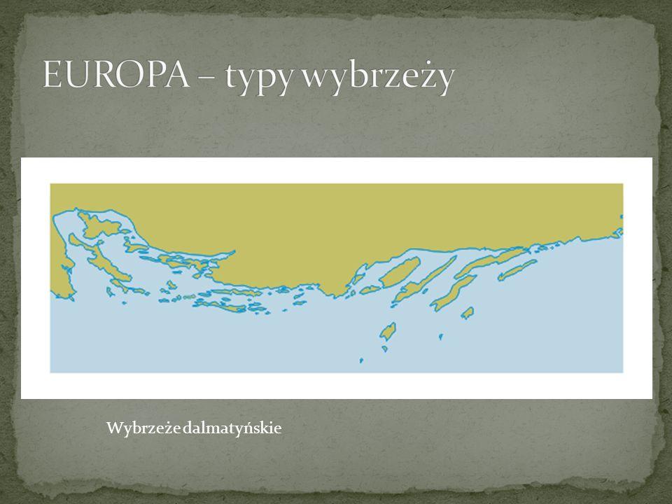 EUROPA – typy wybrzeży Wybrzeże dalmatyńskie