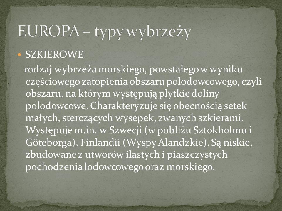 EUROPA – typy wybrzeży SZKIEROWE