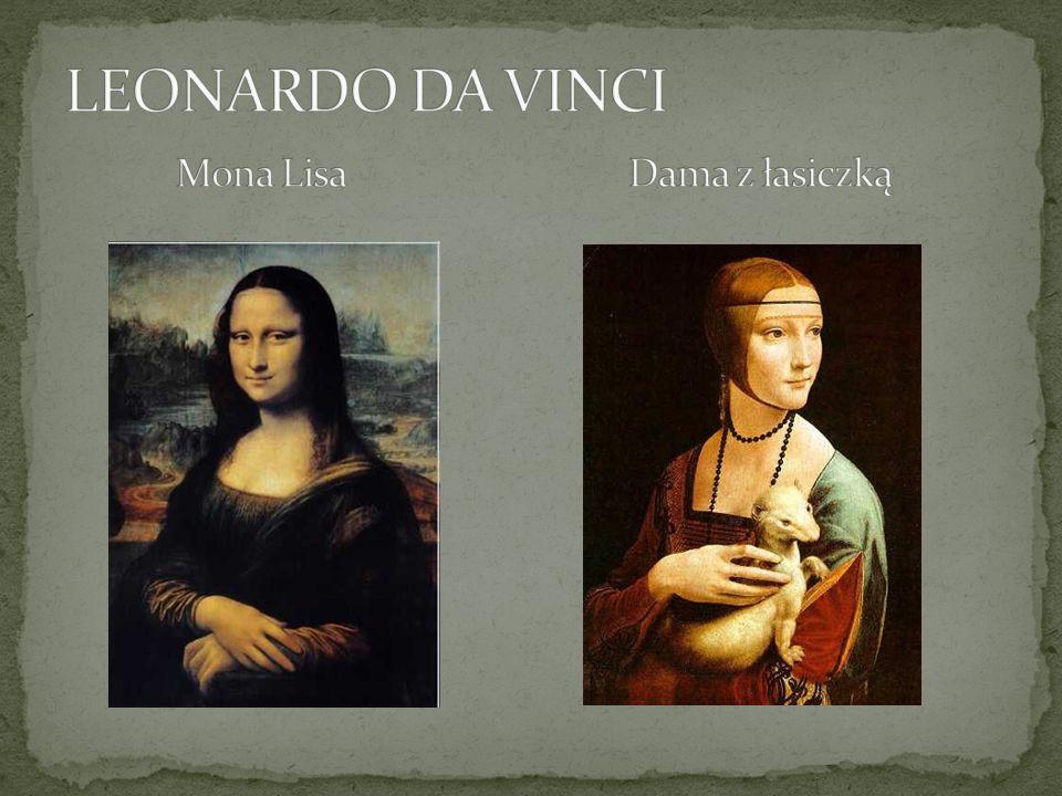 LEONARDO DA VINCI Mona Lisa Dama z łasiczką