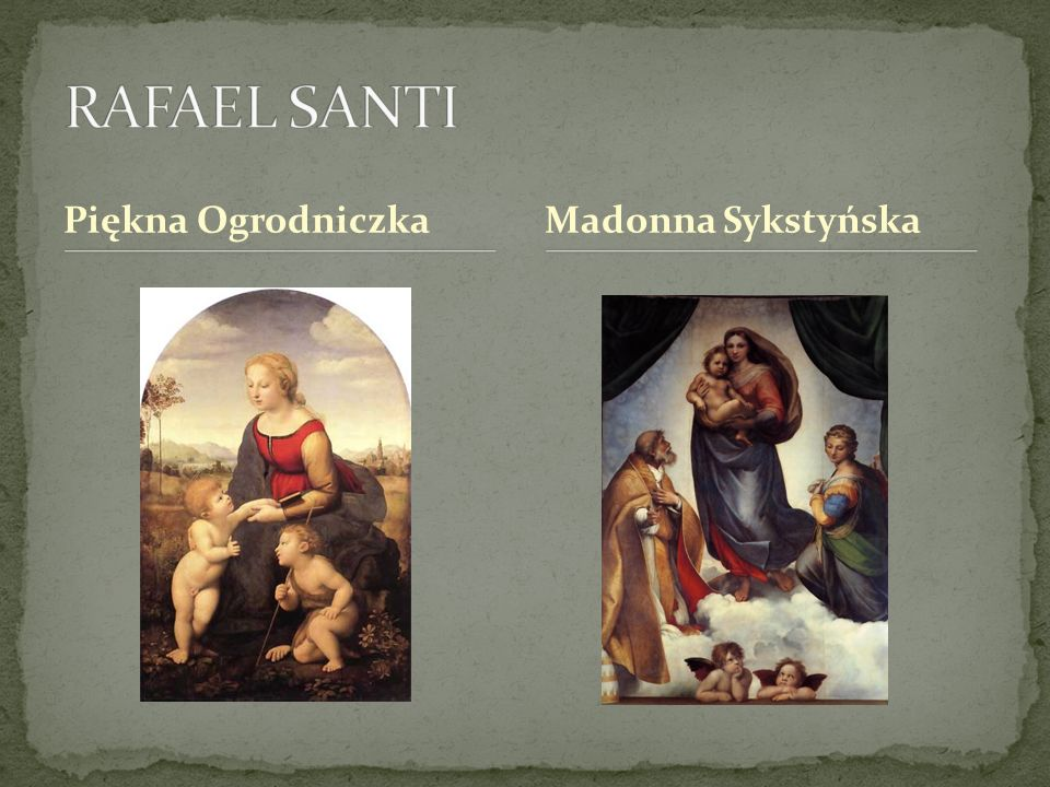 RAFAEL SANTI Piękna Ogrodniczka Madonna Sykstyńska