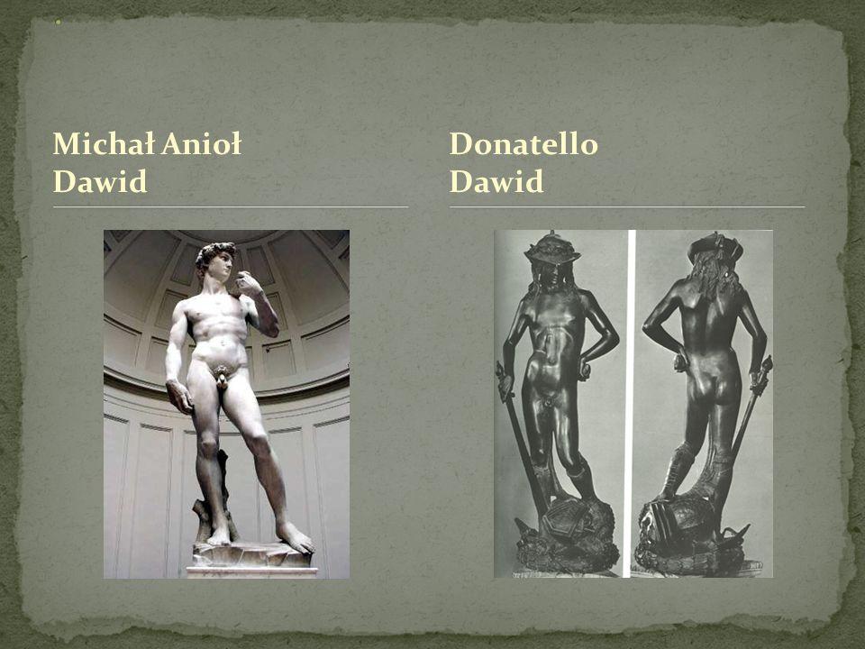. Michał Anioł Dawid Donatello Dawid