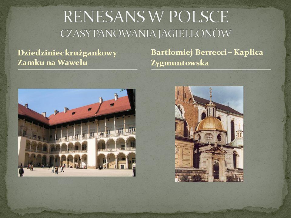 RENESANS W POLSCE CZASY PANOWANIA JAGIELLONÓW