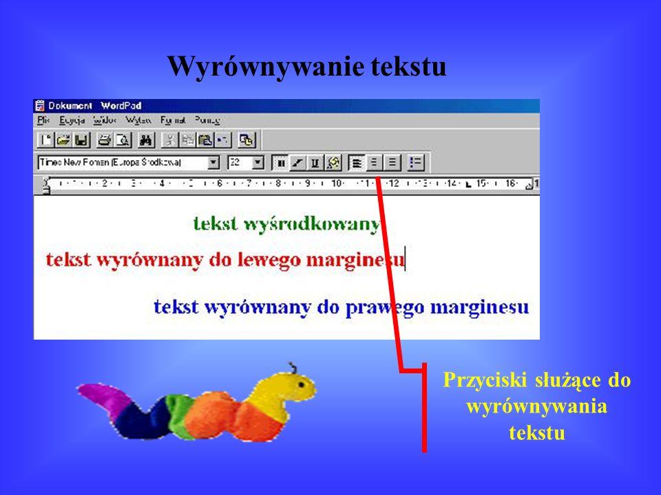 Przyciski służące do wyrównywania tekstu