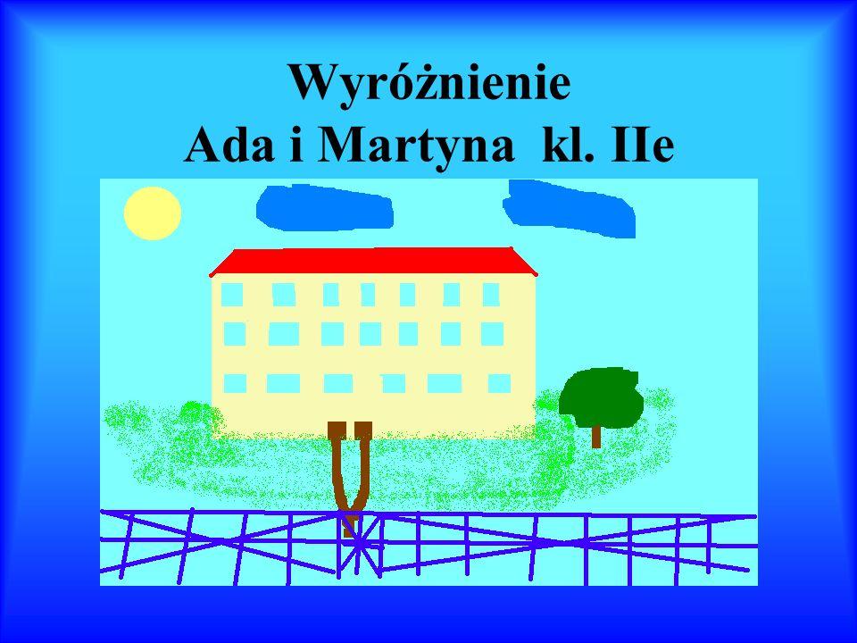 Wyróżnienie Ada i Martyna kl. IIe