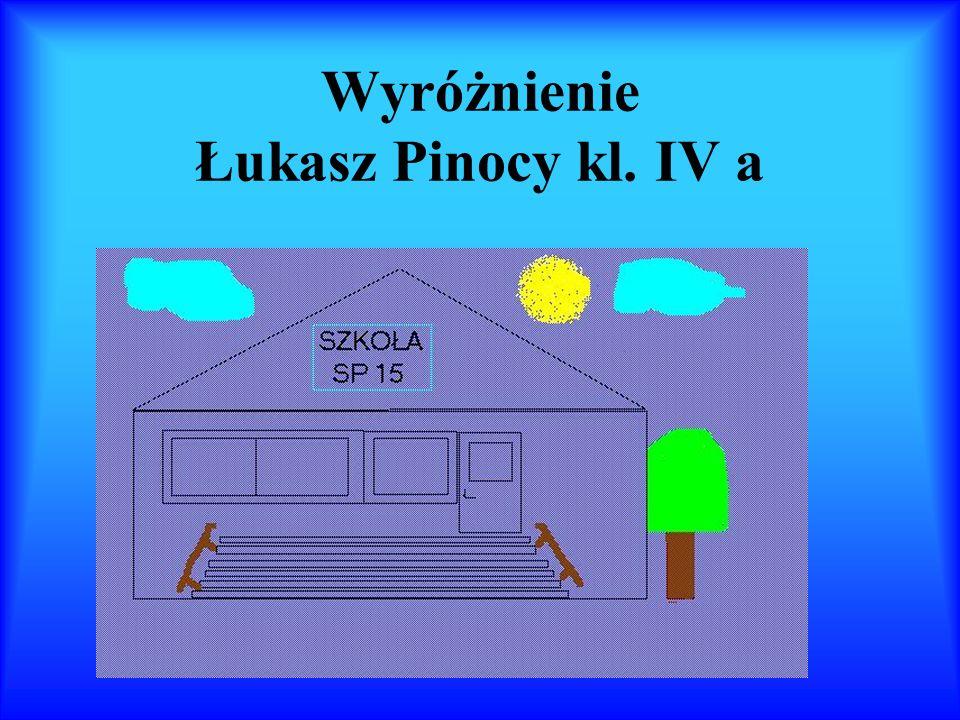 Wyróżnienie Łukasz Pinocy kl. IV a