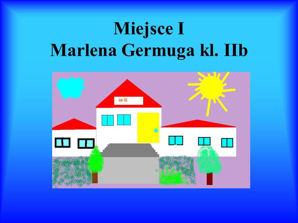 Miejsce I Marlena Germuga kl. IIb