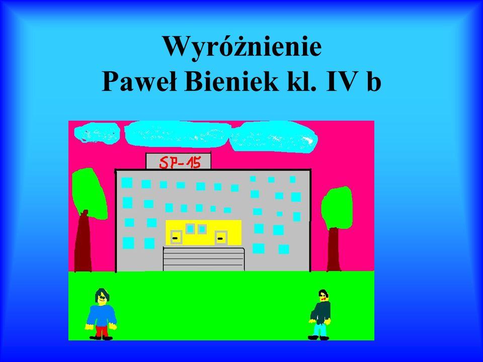 Wyróżnienie Paweł Bieniek kl. IV b
