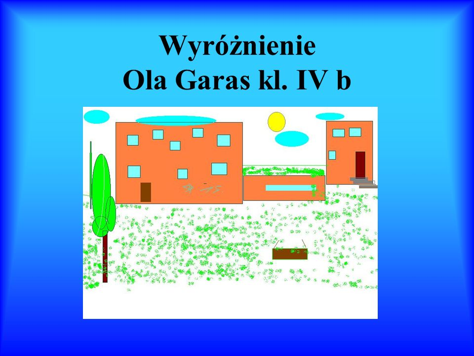 Wyróżnienie Ola Garas kl. IV b