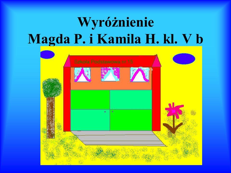 Wyróżnienie Magda P. i Kamila H. kl. V b