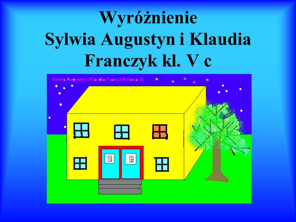 Wyróżnienie Sylwia Augustyn i Klaudia Franczyk kl. V c