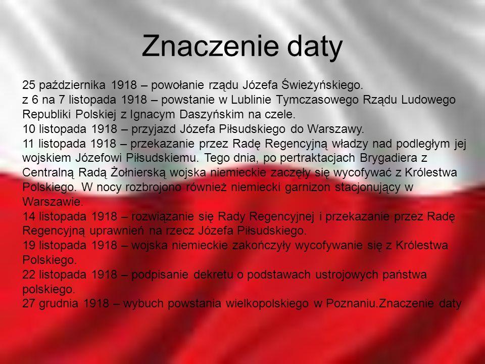 Znaczenie daty 25 października 1918 – powołanie rządu Józefa Świeżyńskiego.