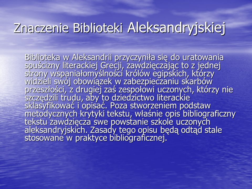 Znaczenie Biblioteki Aleksandryjskiej