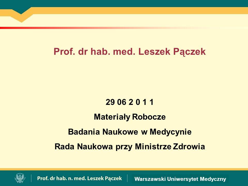Prof. dr hab. med. Leszek Pączek