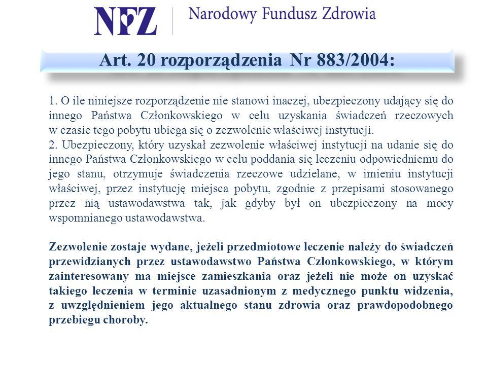 Art. 20 rozporządzenia Nr 883/2004: