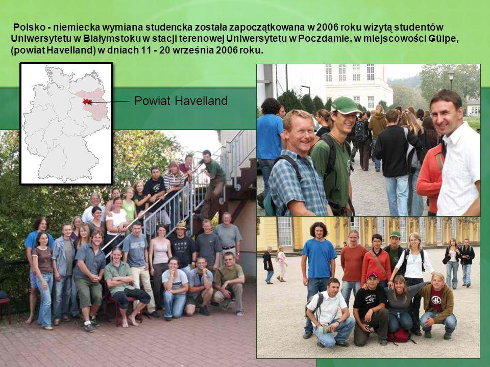 Polsko - niemiecka wymiana studencka została zapoczątkowana w 2006 roku wizytą studentów Uniwersytetu w Białymstoku w stacji terenowej Uniwersytetu w Poczdamie, w miejscowości Gülpe, (powiat Havelland) w dniach 11 - 20 września 2006 roku.