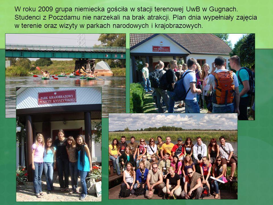 W roku 2009 grupa niemiecka gościła w stacji terenowej UwB w Gugnach.