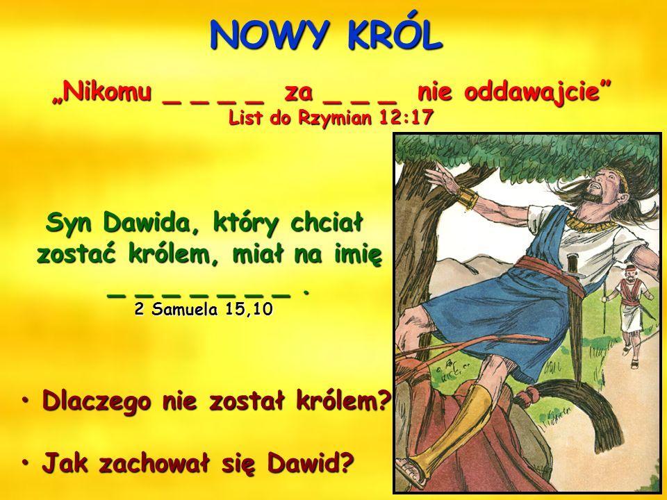 """NOWY KRÓL """"Nikomu _ _ _ _ za _ _ _ nie oddawajcie"""