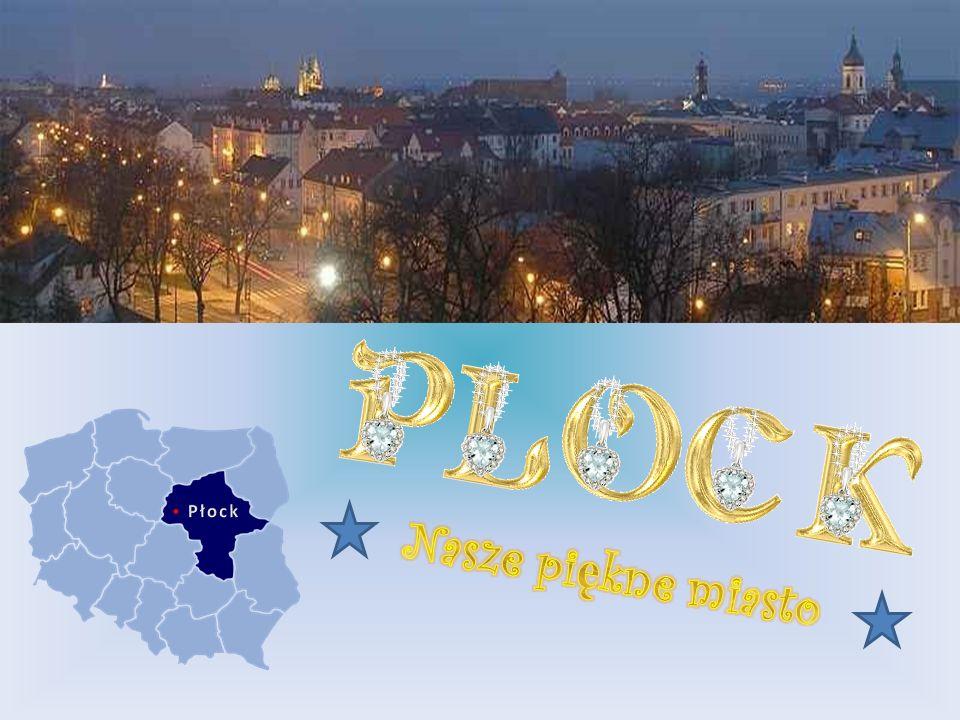 Płock Nasze piękne miasto